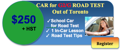 car for g g2 road test out of Toronto 250